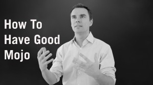 Brendon Burchard | How To Have Good Mojo