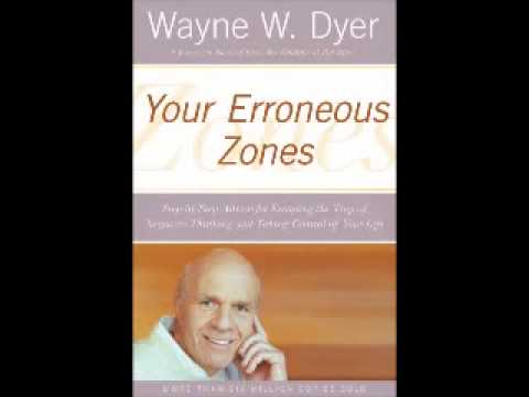 Dr Wayne W. Dyer | Your Erroneous Zones – Wayne Dyer – Full Audiobook